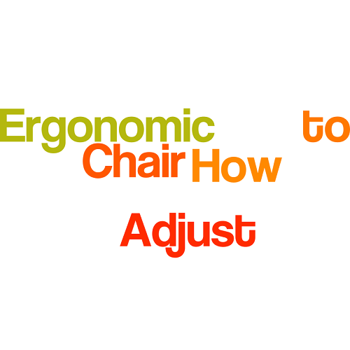 How to Properly Adjust Ergonomic Chair: No Back-Neck Pain