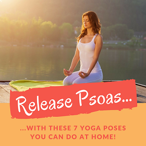 [Infographic] How To Release Psoas Major With These 7 Yoga Poses!